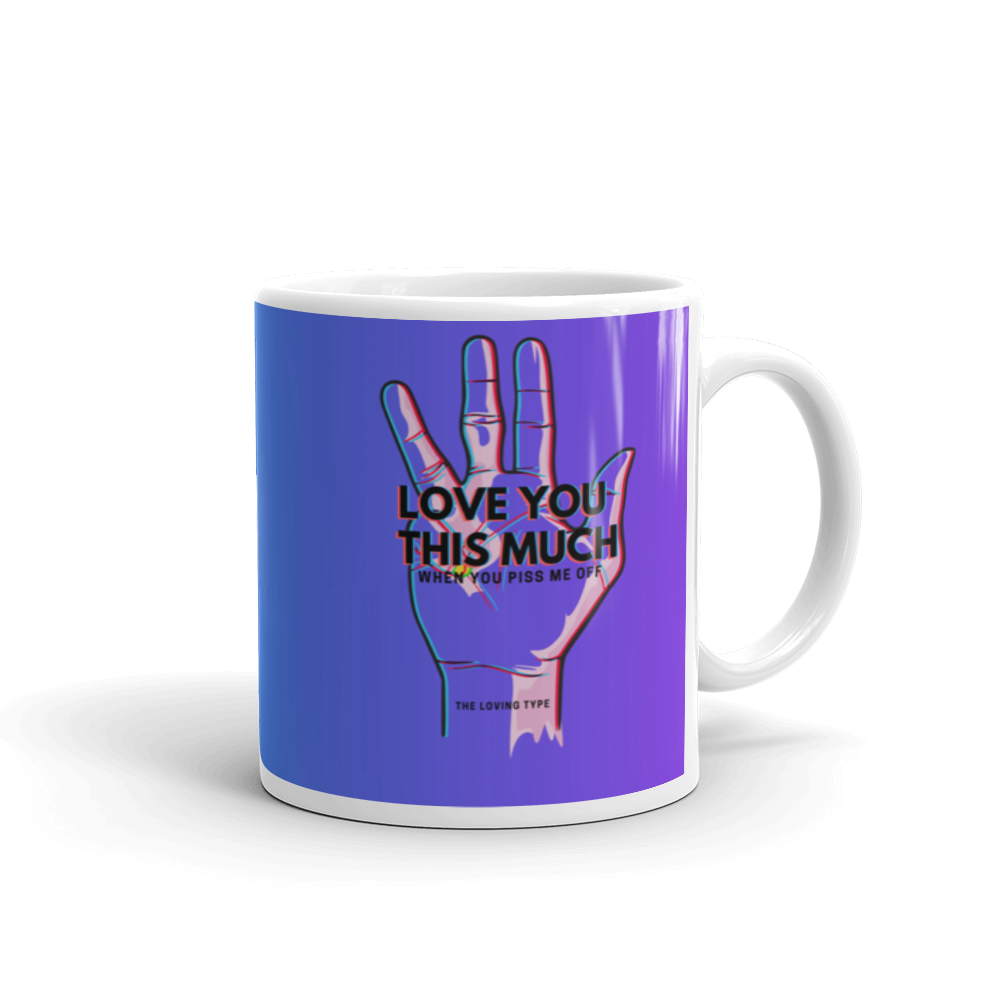 Love You This Much Mug - BlackKohco
