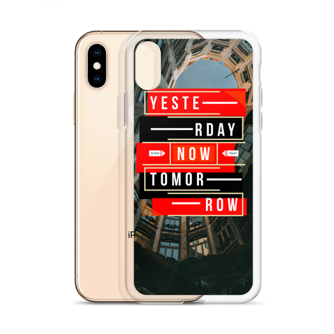 Yesterday Now Tomorrow iPhone Case