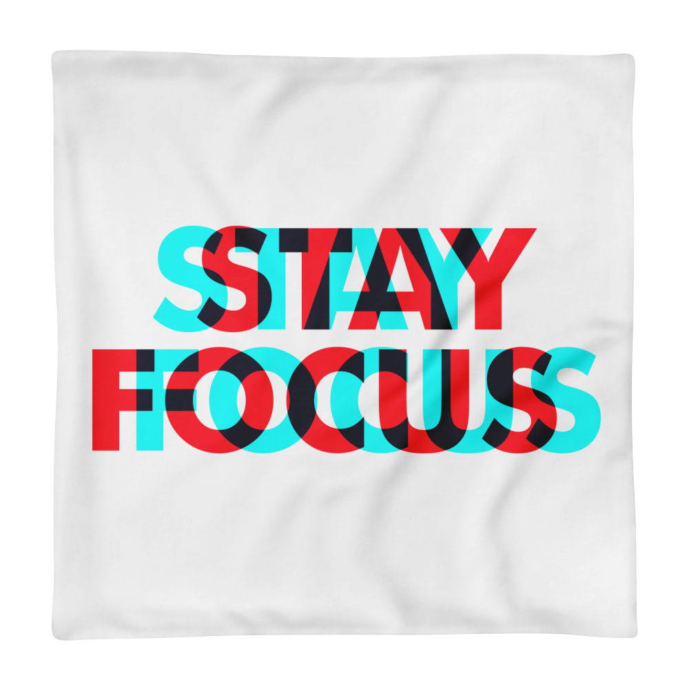 Overprint-stay-focus-text-design Basic Pillow Case only - BlackKohco