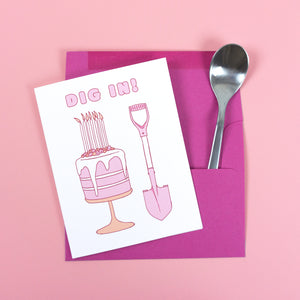 Dig In! - Birthday Card