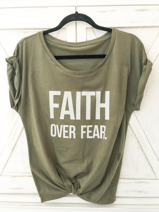 Faith over Fear Army Green T-Shirt