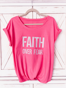 Faith over Fear Pink T-Shirt