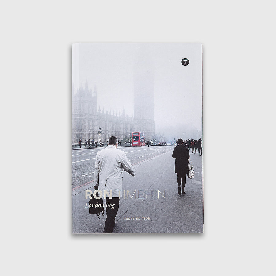 Ron Timehin: London Fog