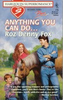 Anything You Can Do: Women Who Dare #27 (Harlequin Superromance, No 776)
