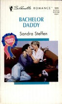 Bachelor Daddy (Silhouette Romance, No 1028)