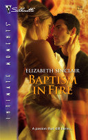 Baptism In Fire (Silhouette Intimate Moments)