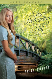 Ariel Custer (Grace Livingston Hill #08)