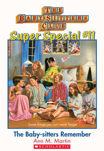 The Baby-Sitters Remember Super Special #11