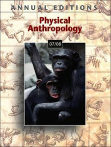 Annual Editions: Physical Anthropology 07/08