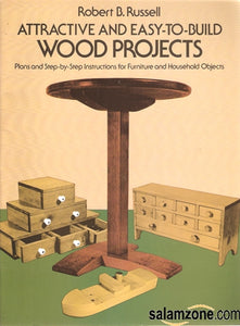 Attractive And Easy-To-Build Wood Projects