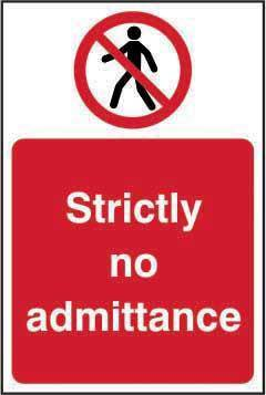 Strictly No Admittance Sign, Self Adhesive Vinyl (400mm x 600mm)