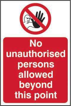 No Unauthorised Persons Allowed Beyond This Point, Self Adhesive Vinyl (200 x 300mm)