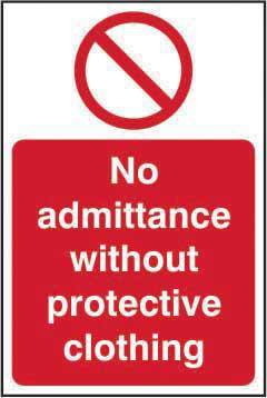No admittance without protective clothing Sign, Self Adhesive Semi Rigid PVC (300 x 200mm)