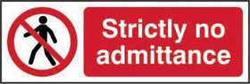 Strictly No Admittance Sign, Rigid 1mm PVC Board (300mm x 100mm)