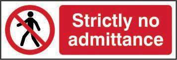 Strictly No Admittance Sign, Self Adhesive Vinyl (600mm x 200mm)