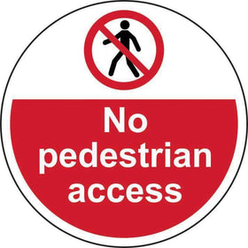 No Pedestrian Access Floor Graphic, Anti-slip Laminated Floor Sign (400mm dia)