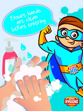 Super Hygiene Heroes Ensure Hands Clean Before Entering A Board Sign