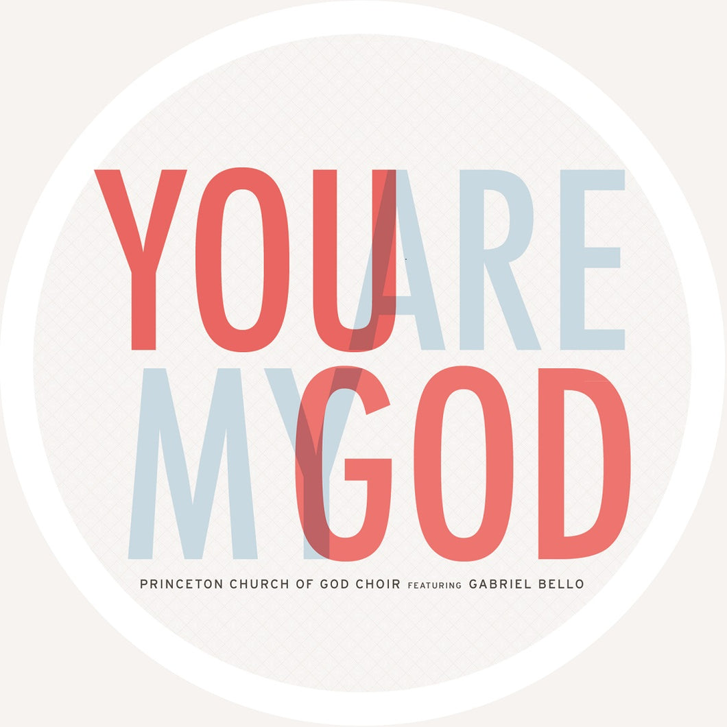 You are my God ft Gabriel Bello - CD