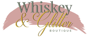 Whiskey & Glitter Boutique