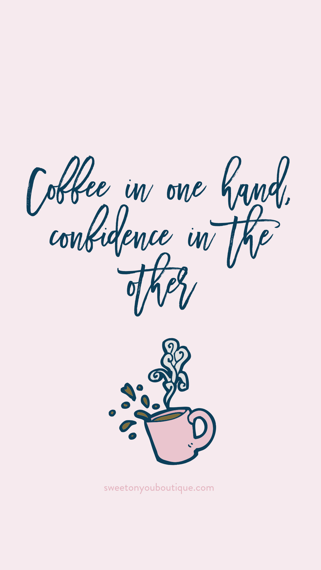 Coffee + Confidence