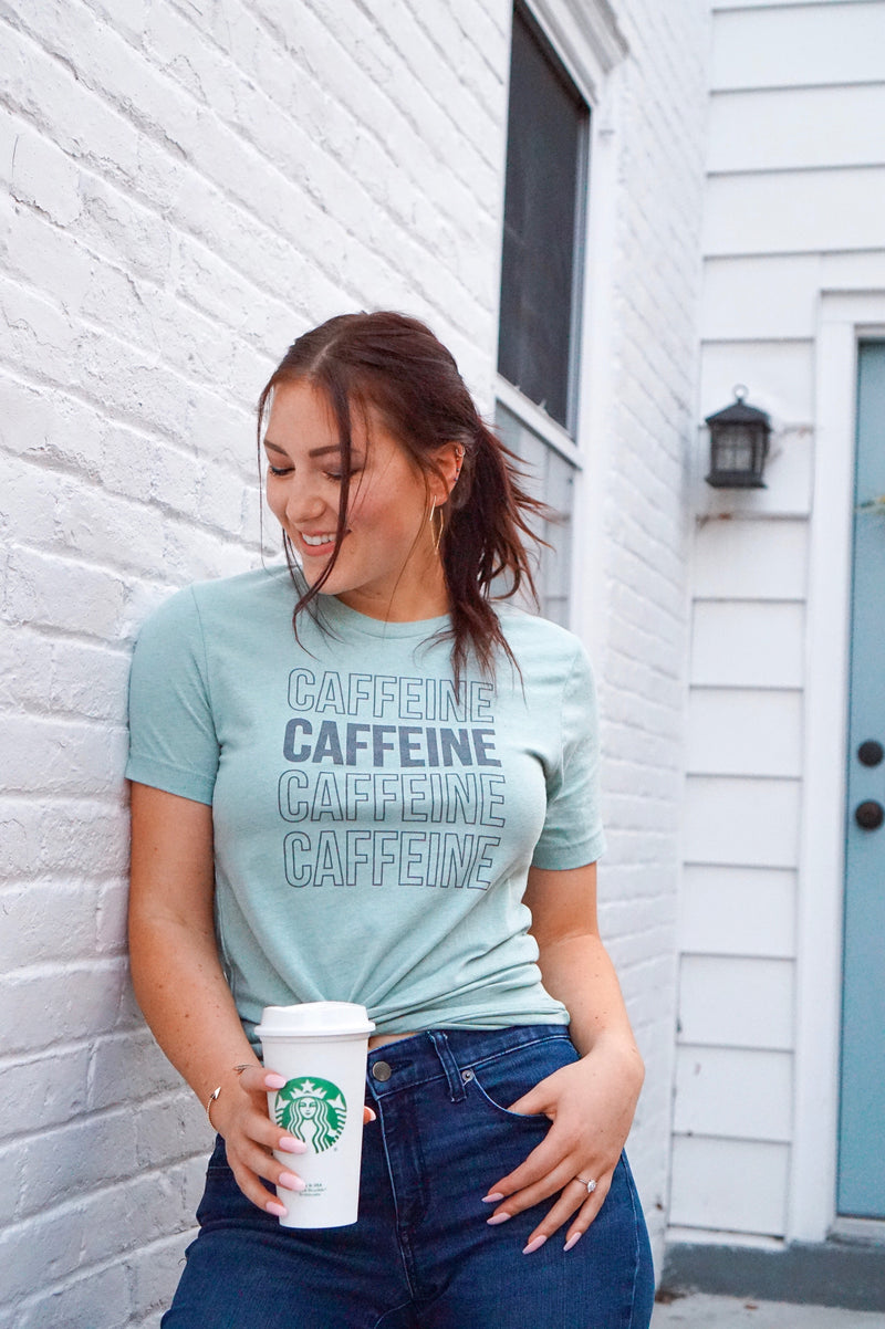 Can't Get Enough Caffeine Tee