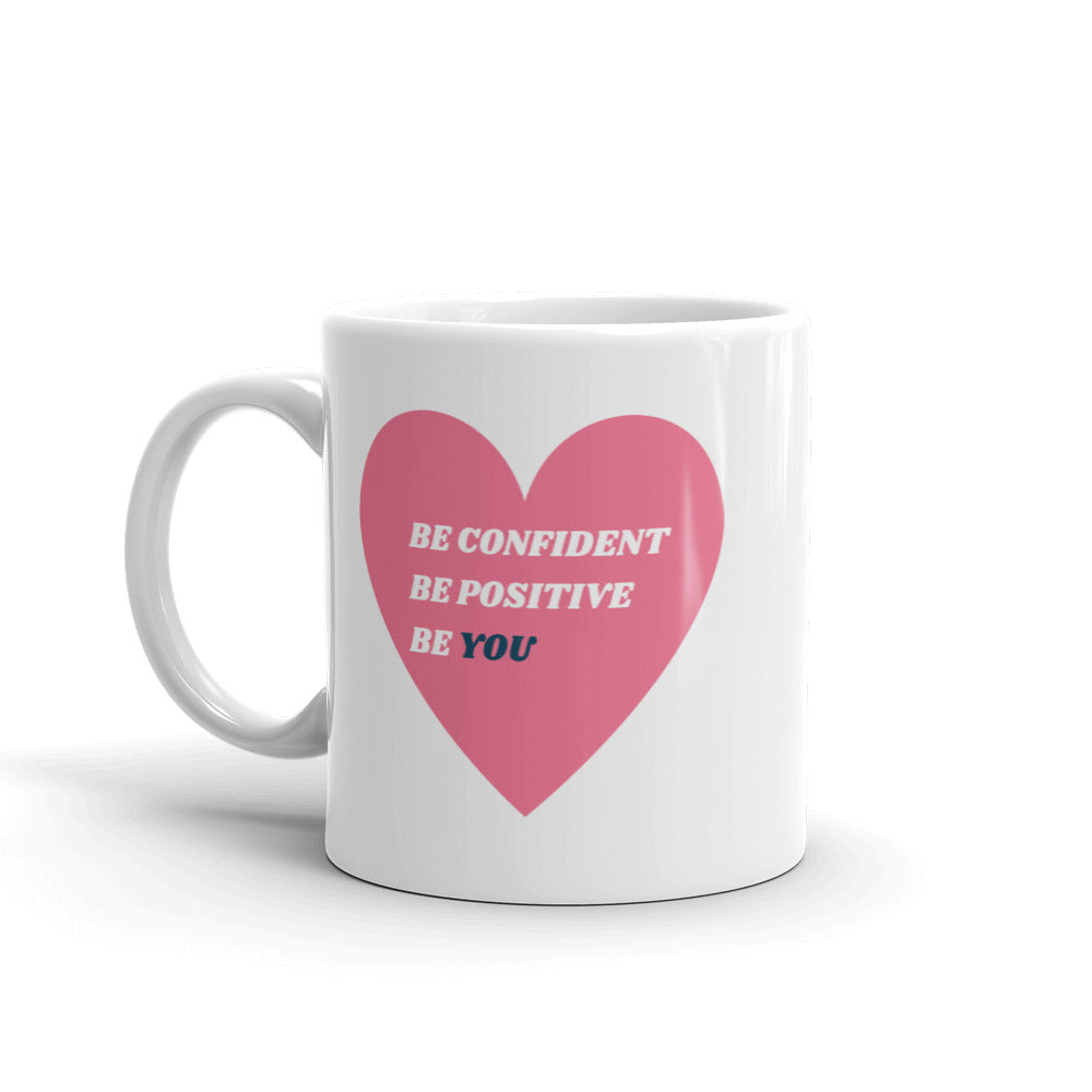 Be You Coffee Mug