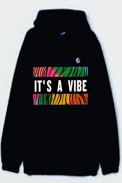 It's a Vibe Hoodie