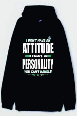 Attitude and Personality Hoodie