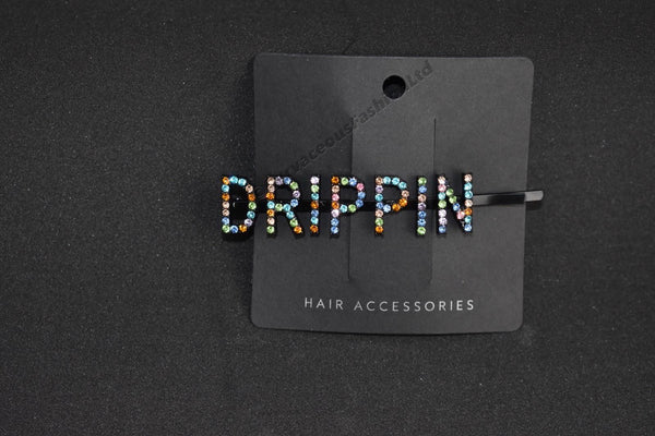 DRIPPIN Slogan Hair Slide