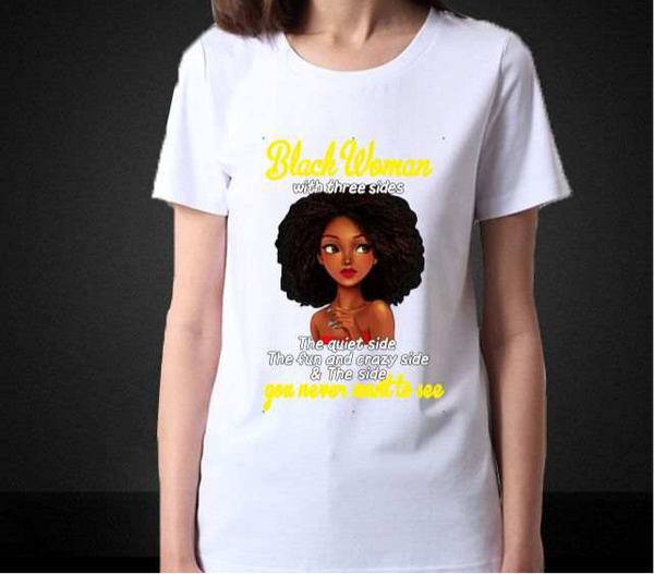 3 Sides Black Woman T-shirt