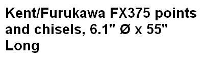 Kent/Furukawa FX375 points and chisels