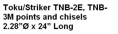Toku/Striker TNB-2E, TNB-3M points and chisels