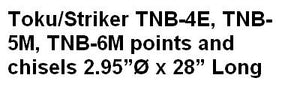 Toku/Striker TNB-4E, TNB-5M, TNB-6M points and chisels