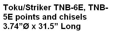 Toku/Striker TNB-6E, TNB-5E points and chisels