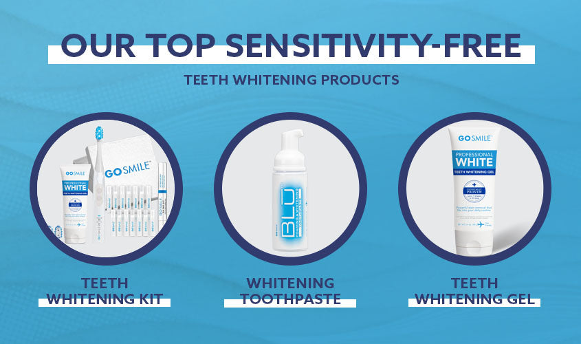our top sensitivity free teeth whitening products