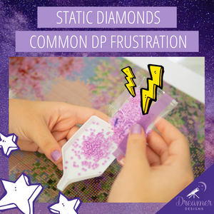 Static Diamonds - A Common Diamond Paint Frustration
