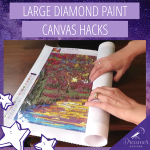 Large Diamond Paint Canvas Hacks