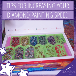 Increasing Your Diamond Painting Speed