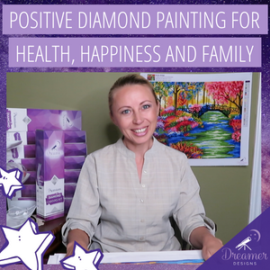 Positive Diamond Painting for Health, Happiness and Family
