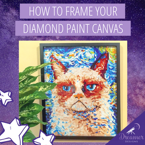 How To Frame Your Diamond Painting