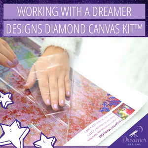 Working with a Dreamer Designs Diamond Canvas Kit™