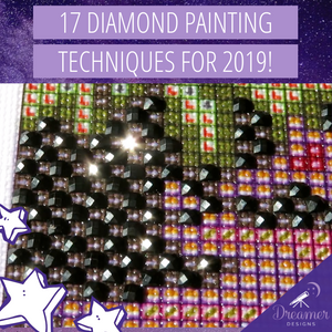 17 Diamond Painting Techniques For 2019!