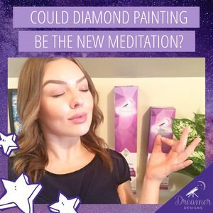 Is Diamond Painting The New Meditation?