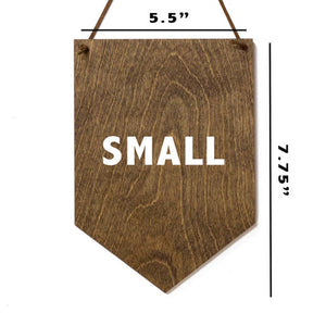 Always Stay Humble - Wood Wall Banner - House