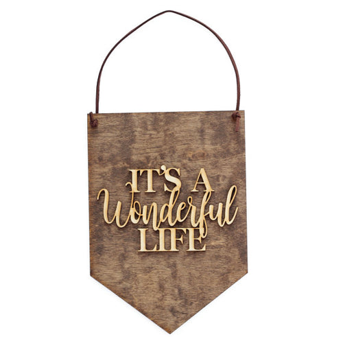 It's a Wonderful Life, Wood Sign, Wall Decoration,