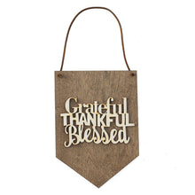 Grateful Thankful Blessed - Gift for Women - Wood