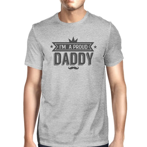 I'm A Proud Daddy Mens Grey Unique Graphic T-Shirt