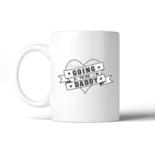 Going To Be Daddy Cute Design Mug Perfect Baby