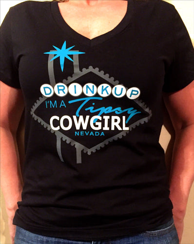 DRINK UP COWGIRL Vegas Tee- V neck