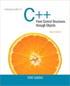 Starting Out with C++ from Control Structures to Objects 8th Edition - PDF Version